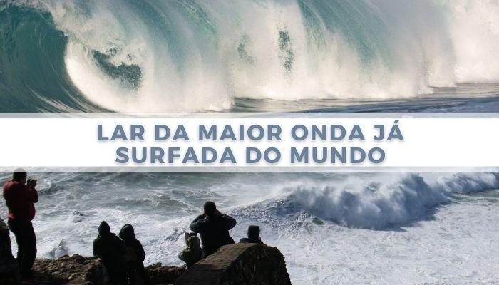 Lar da maior onda já surfada do mundo